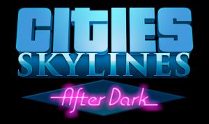 Cities: Skylines - After Dark DLC (NEW)