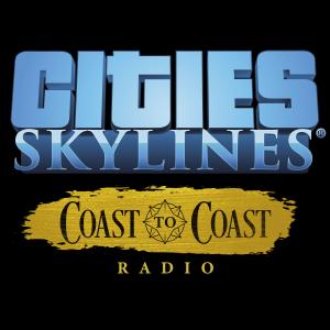 Cities: Skylines - Coast to Coast Radio (NEW)