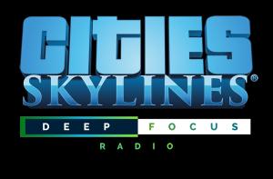 Cities: Skylines - Deep Focus Radio (NEW)