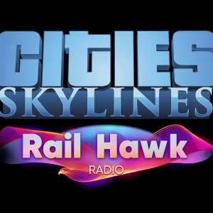 Cities: Skylines - Rail Hawk Radio (NEW)