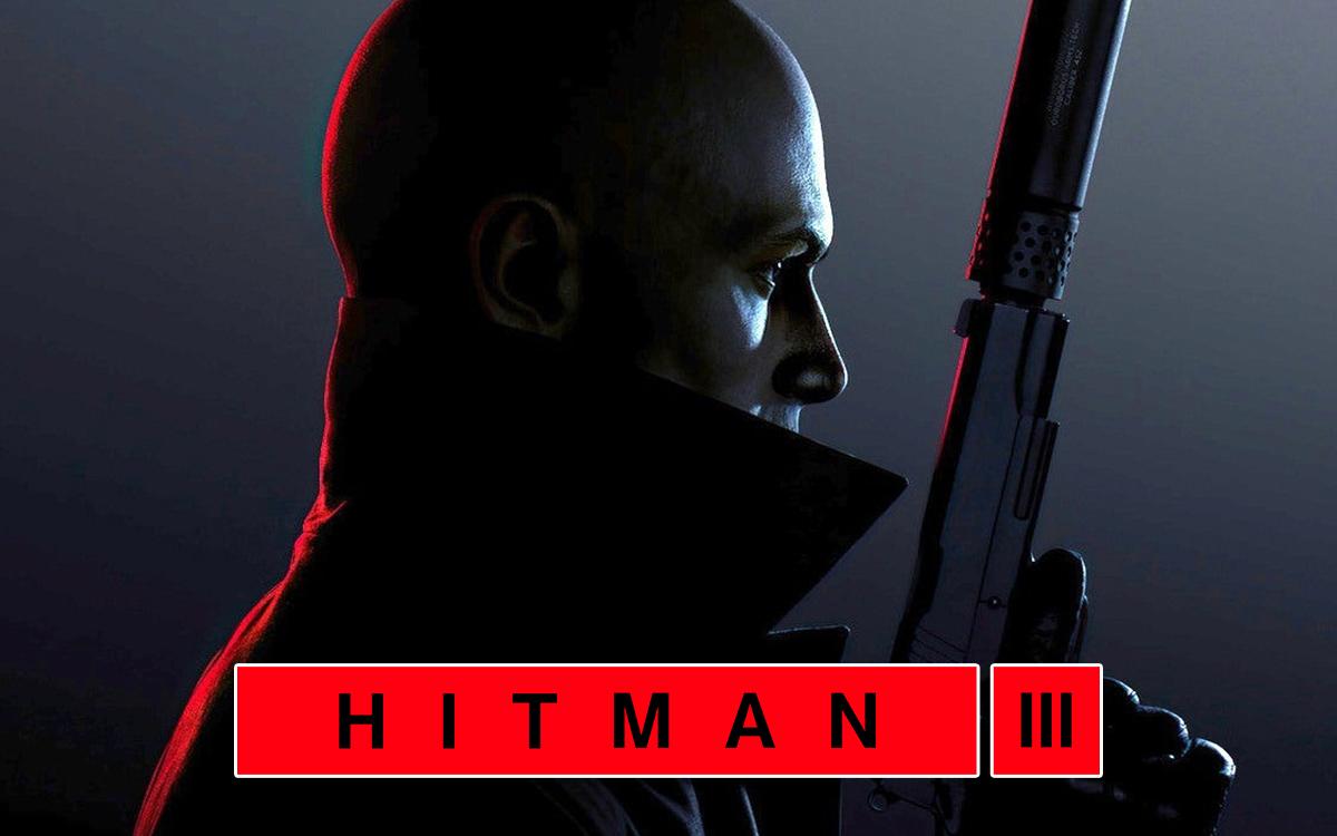 HITMAN III Nedir?